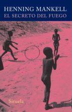 el secreto del fuego (ebook)-henning mankell-9788498416282