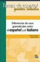 diferencias usos gramaticales español y el italiano: temas de esp añol-carmen gonzalez bueno-9788498480382