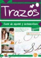 trazos a1.1. curso de español y lectoescritura (incluye cd) maria jose menendez mayoral guillermo ochoa gomez 9788498481082
