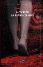 o corazón da branca de neve (ebook)-francisco castro-9788498657982