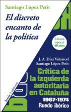 el discreto encanto de la politica santiago lopez petit 9788498887082