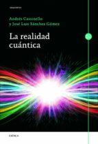 la realidad cuantica andres cassinello espinosa jose luis sanchez gomez 9788498925982