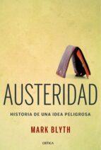austeridad: historia de una idea peligrosa mark blyth 9788498926682