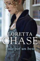 todo por un beso (bribón 5) (ebook)-loretta chase-9788499085982