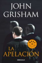 la apelacion-john grisham-9788499088082