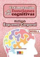 estimulacion de las funciones cognitivas. cuaderno 6: esquema cor poral nivel 1 carmen maria leon lopa 9788499154282