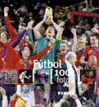 futbol 1001 fotos 9788499280882