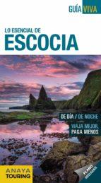 lo esencial de escocia 2017 (guia viva) 5ª ed. eulalia alonso lala isla 9788499359182