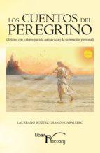 los cuentos del peregrino. relatos con valores para la autoayuda y la superación personal (ebook)-laureano benitez grande-caballero-9788499496382