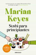 sushi para principiantes (ebook) marian keyes 9788499893082