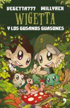 wigetta y los gusanos guasones (ebook)-9788499986982