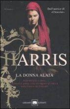 la donna alata joanne harris 9788811680482