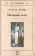 memento mori-muriel spark-9788845916182