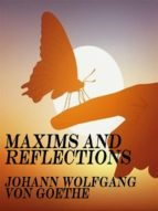 maxims and reflections (ebook) johann wolfgang von goethe 9788893454582