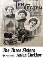 the three sisters (ebook) anton chekhov 9788893455282