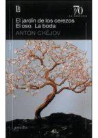 jardin de los cerezos / oso / la boda-anton pavlovich chejov-9789500397582