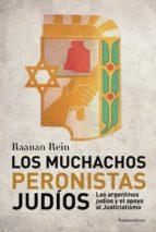 los muchachos peronistas judíos (ebook)-raanan rein-9789500753982