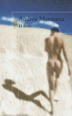el daño (ebook)-andrea maturana-9789563470482