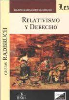 relativismo y derecho gustav radbruch 9789563920482