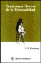 trastornos graves de personalidad o. f. kernberg 9789684264182
