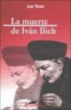 la muerte de ivan ilich leon tolstoi 9789687748382