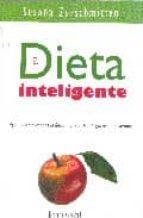 la dieta inteligente: aprender a comer es la unica manera de adelgazar para siempre-susana zurschmitten-9789871201082