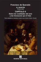 el buscón. primera parte. capítulo 6 (texto adaptado al castellano moderno por antonio gálvez alcaide) (ebook)-cdlap00003382