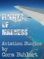 flights of madness (ebook)-cora buhlert-cdlxi00033982