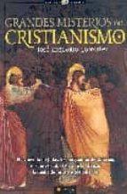 grandes misterios del cristianismo: el evangelio de judas, los pergaminos de qumram, el santo grial, el arca de la alianza, las apariciones marianas y otros enigmas jose gregorio gonzalez 9788497633796