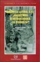 america latina xxi: ¿avanzara o retrocedera la pobreza?-9789681665395