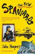 the new spaniards (2 ed.) (essential spain) john hooper 9780141016092