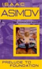 prelude to foundation isaac asimov 9780553278392