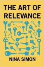 the art of relevance-nina simon-9780692701492