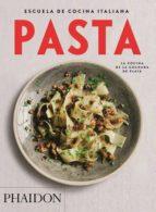 escuela de cocina italiana. pasta 9780714870892