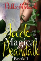 jack and the magical beanstalk (ebook)-pablo michaels-9780994346292