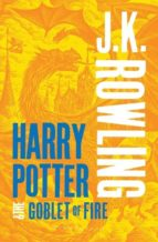 harry potter and the goblet of fire j.k. rowling 9781408834992