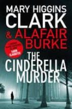 the cinderella murder mary higgins clark alafair burke 9781471138492