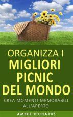 organizza i migliori picnic del mondo (ebook) 9781507108192