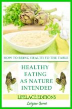 healthy eating as nature intended (ebook)-9781507157992