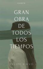 gran obra de todos los tiempos (ebook)-9781507185292