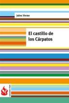 el castillo de los cárpatos (low cost). edición limitada (ebook)-jules verne-jules verne-jules verne-9781515397892