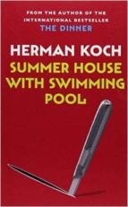 summer house with swimming pool herman koch 9781782390992