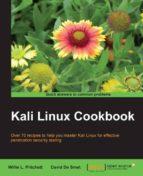 kali linux cookbook willie l. pritchett 9781783289592