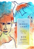 the magic lamp: dreams of our age (ebook)-ben okri-9781786694492
