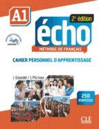 echo a1 cahier d'apprentissage j. girardet 9782090385892