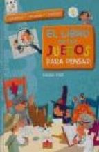 el libro de los juegos para pensar (actividad-bricolaje-creacion)-bernard myers-9782215079392