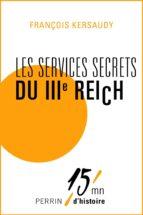 LES SERVICES SECRETS DU IIIE REICH