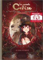 les carnets de cerise. volume 1, le zoo petrifie-aurelie neyret-9782302020092