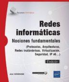 redes informaticas (6ª ed.)   (protocolos, arquitecturas, redes inalambricas, virtualización, seguridad, ipv6) jose dordoigne 9782409012792