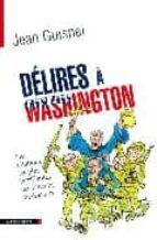 Delires a washington Electrónica ebook descarga gratuita pdf